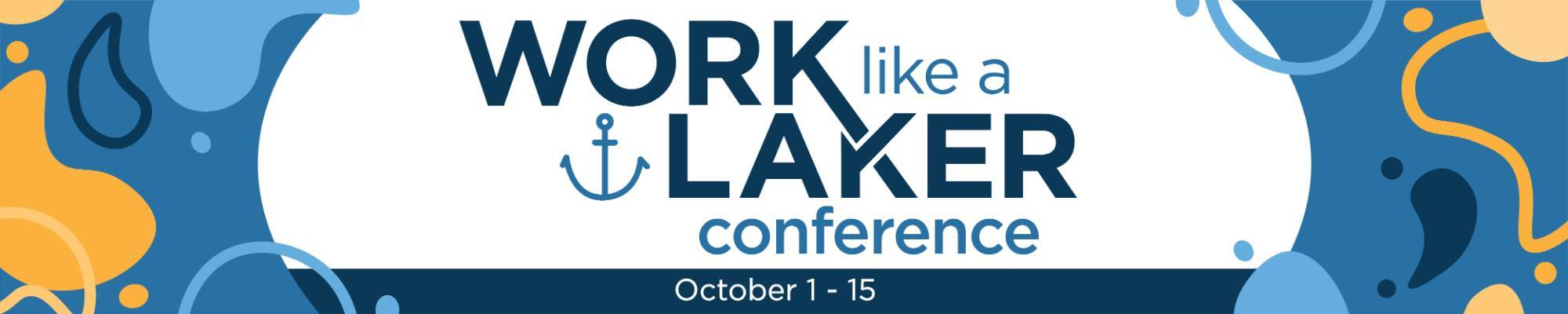 Work Like a Laker Conference